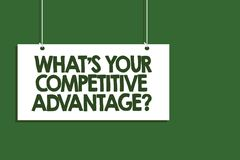 Free Writing Note Showing What S Is Your Competitive Advantage Question. Business Photo Showcasing Marketing Strategy Plan Hanging Boar Stock Photo - 123946500