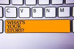 Writing note showing  What\'S Your Story Question. Business photo showcasing asking someone to tell me about himself Keyboard key. Intention create computer Stock Photos