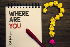 Writing note showing Where Are You. Business photo showcasing Give us your location address direction point of reference royalty free illustration