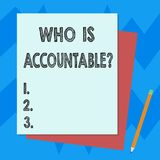 Writing note showing Who Is Accountablequestion. Business photo showcasing To be responsible or answerable for something. Stack of Different Pastel Color royalty free illustration
