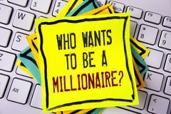 Writing note showing  who Wants To Be A Millionaire Question. Business photo showcasing Earn more money applying knowledge written. Yellow Sticky note paper Stock Image