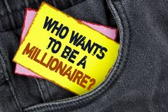 Writing note showing  who Wants To Be A Millionaire Question. Business photo showcasing Earn more money applying knowledge written. Yellow Sticky Note Paper Stock Photo