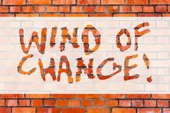 Writing note showing Wind Of Change. Business photo showcasing Changing time growing up doing things in a different way royalty free stock images