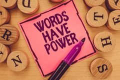 Writing note showing Words Have Power. Business photo showcasing Energy Ability to heal help hinder humble and humiliate.  royalty free stock photos