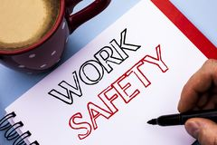 Writing note showing  Work Safety. Business photo showcasing Caution Security Regulations Protection Assurance Safeness written on. Writing note showing  Work Stock Photos
