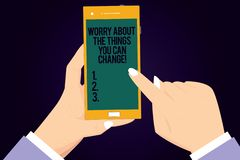 Writing note showing Worry About The Things You Can Change. Business photo showcasing Be in charge of possible actions. Hu analysis Hands Holding Pointing vector illustration