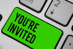 Writing note showing You re are Invited. Business photo showcasing Please join us in our celebration Welcome Be a guest Keyboard g. Reen key Intention computer stock illustration