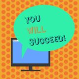 Writing note showing You Will Succeed. Business photo showcasing Inspiration motivation to keep working be positive vector illustration