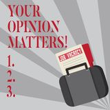 Writing note showing Your Opinion Matters. Business photo showcasing show you do not agree with something that just been. Writing note showing Your Opinion royalty free illustration