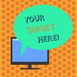 Writing note showing Your Target Here. Business photo showcasing Be focused on your goal objectives Strategy to succeed. Writing note showing Your Target Here royalty free illustration