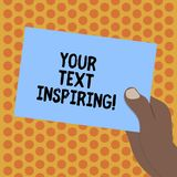 Writing note showing Your Text Inspiring. Business photo showcasing words make you feel exciting and strongly. Enthusiastic Drawn Hu analysis Hand Holding Blank royalty free illustration