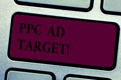 Writing note showingPpc Ad Target. Business photo showcasing Pay per click advertising marketing strategies online. Campaign Keyboard key Intention to create stock photo