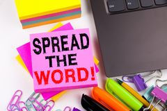 Writing showing Spread The Word made in the office with surroundings laptop marker pen. Business concept for Announcement Business. Marketing Message Workshop royalty free stock photography