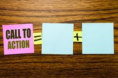 Writing text showing Call To Action. Business concept for Proactive Success Goal written on sticky note paper on wooden background. Writing text showing Call To Stock Photography