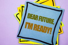 Writing text showing Dear Future, I Am Ready. Business photo showcasing Inspirational Motivational Plan Achievement Confidence wr. Itten sticky note paper the stock images