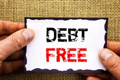 Writing text showing  Debt Free. Concept meaning Credit Money Financial Sign Freedom From Loan Mortage written on Sticky Note Pape. Writing text showing  Debt Royalty Free Stock Image