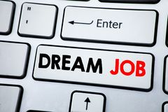 Writing text showing Dream Job. Business concept for Dreaming about Employment Job Position written on white keyboard key with cop royalty free stock photography