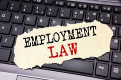 Writing text showing Employment Law. Business concept for Employee Legal Justice written on sticky note paper on the black keyboar. Writing text showing Stock Image