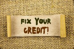 Writing text showing Fix Your Credit. Business photo showcasing Bad Score Rating Avice Fix Improvement Repair written on Tear Sti royalty free illustration
