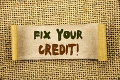 Writing text showing Fix Your Credit. Business photo showcasing Bad Score Rating Avice Fix Improvement Repair written on Tear Sti