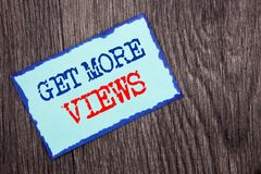 Writing text showing  Get More Views. Business photo showcasing More Traffic Leads Online Page Promotion Popularity Traffic writte. N Blue Sticky Note Paper the Stock Photos