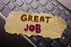 Writing text showing Great Job. Business concept for Success Appreciation written on sticky note paper on the dark keyboard backgr. Writing text showing Great stock photo