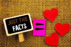 Writing text showing Just The Facts. Concept meaning Truth Fact Accuracy Honest Concept For Factual Actual written on blackboard. Writing text showing Just The stock photography
