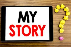 Writing text showing My Story. Business concept for Telling Tell About You written on tablet computer on the wooden background wit. Writing text showing My Story Royalty Free Stock Photography