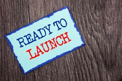 Writing text showing Ready To Launch. Business photo showcasing Prepare New Product Promotion Start Release written on Blue Stick. Writing text showing Ready To stock image