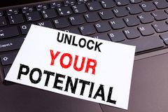 Writing text showing Unlock Your Potential made in the office with surroundings such as laptop, marker, pen. Business concept for. Self-Development Improvement Royalty Free Stock Image