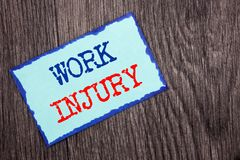 Writing text showing  Work Injury. Business photo showcasing Bad Body Accident As Emergency Protection written on Blue Sticky Note. Writing text showing  Work Stock Photos