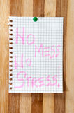 Written message No mess no stress on the wooden board as backgro Stock Images