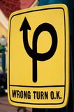 Wrong turn. A funny looking sign advising it's okay to make a wrong turn Stock Photography