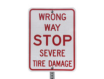 Wrong Way Stop Severe Tire Damage Sign Royalty Free Stock Photography