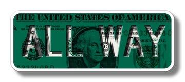 Wszystkie sposobu znak na Dolarowym banknocie - zieleń Fotografia Royalty Free