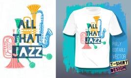 Wszystko ?e jazzowego literowanie sloganu nakre?lenia stylu retro instrumenty muzyczni saksofony, tr?bka, klarnet, puzon dla t ko ilustracja wektor