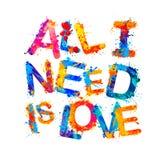Wszystko potrzebuję jest miłością Pluśnięcie farby listy Fotografia Stock