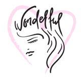 Wunderbar - der Mädchen ` s Kopf und die handgeschriebene Phrase Hand gezeichnete schöne Beschriftung Druck für inspirierend Plak vektor abbildung