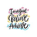 Wyobra?a sobie, Wierzy, Dokonuje, R?ka rysuj?cy wektorowy literowanie Motywacyjna Inspiracyjna wycena ilustracji