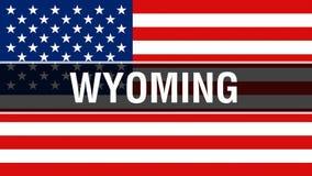 Wyoming-Staat auf einem USA-Flaggenhintergrund, Wiedergabe 3D Staaten von Amerika fahnenschwenkend im Wind Stolzes Wellenartig be stock abbildung
