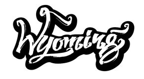 Wyoming sticker Σύγχρονη εγγραφή χεριών καλλιγραφίας για την τυπωμένη ύλη Serigraphy Στοκ Εικόνες