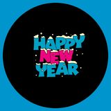 """New year illustration. """"HAPPY NEW YEAR"""" in blue and pink color on round black shape which is on blue square-shaped backround royalty free illustration"""