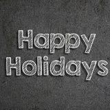 y x22; Holidays& feliz x22; escrito en una pizarra stock de ilustración