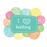 Yarn balls frame. Colorful I love knitting label. Stock Photography