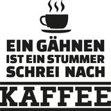 A yawn is a silent cry for coffee - german saying Stock Image