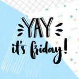 Yay 它是星期五 关于星期五,传染媒介在几何摘要蓝色背景的印刷术设计的正面行情 皇族释放例证