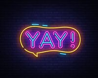 Yay neon sign vector. Yay pop art Design template neon sign, light banner, neon signboard, nightly bright advertising stock illustration