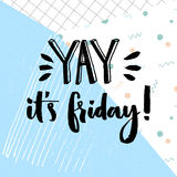 Yay. it's friday. Positive quote about friday, vector typography design at geometry abstract blue background. Stock Photos