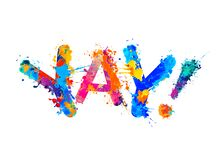 Free Yay. Word Of Splash Paint Letters Royalty Free Stock Images - 181952289
