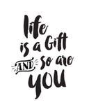 Życie jest prezentem Więc Jest Tobą i Zdjęcie Stock